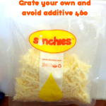 Avoid additive 460 in grated cheese. Grate your own!